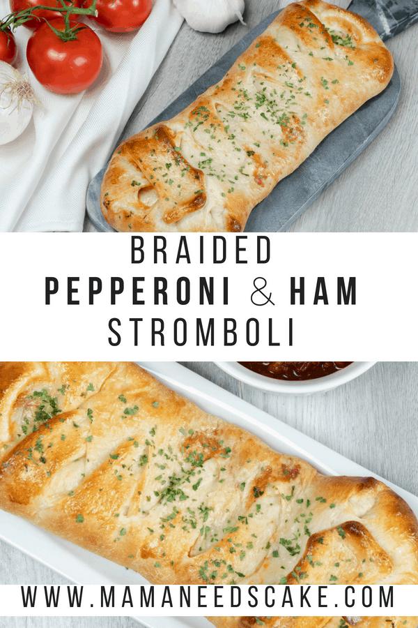 Braided Pepperoni Ham Stromboli