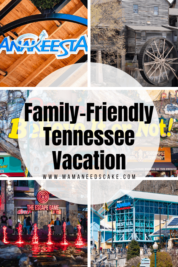 Family Friendly Tennessee Vacation