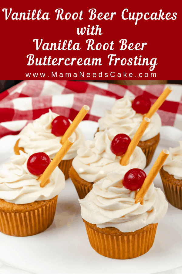 Vanilla Root Beer Cupcakes with Vanilla Root Beer Buttercream