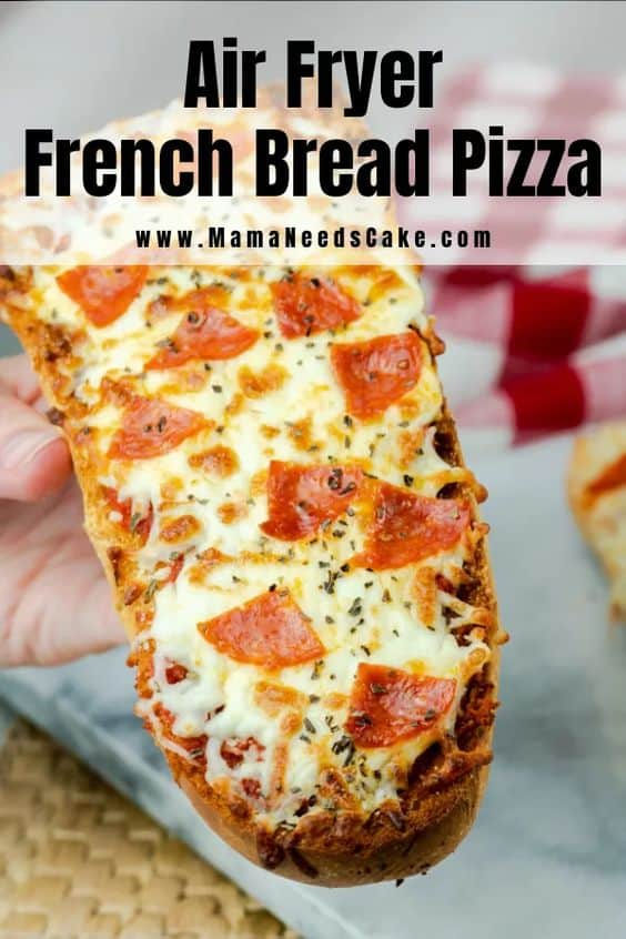 Air Fryer French Bread Pizza Pin