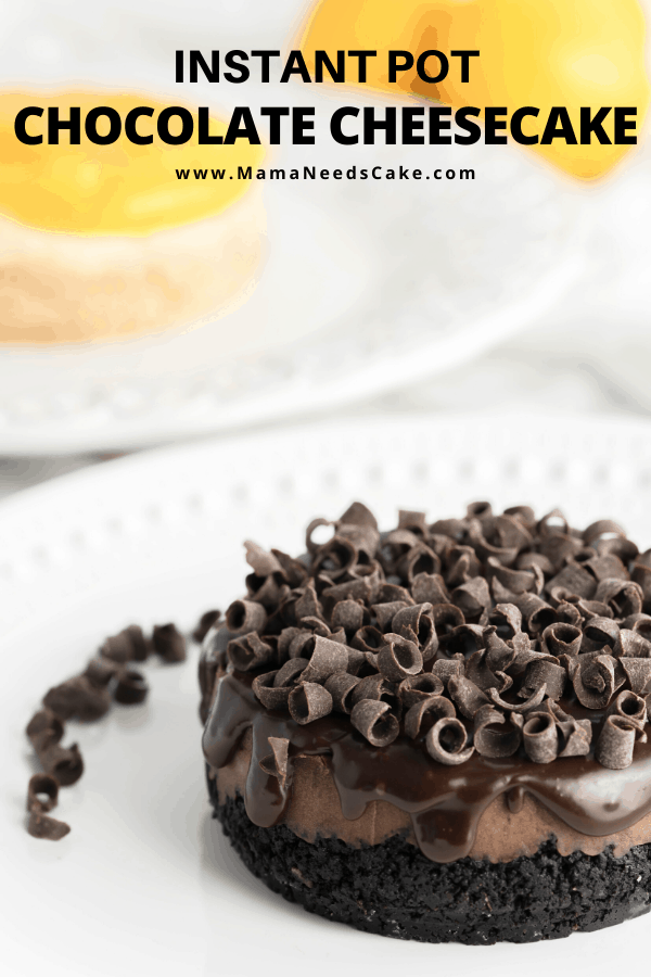 Instant Pot Chocolate Cheesecake is creamy and absolutely delicious.  Made with a cookie crust and topped with chocolate ganache.  The recipe includes mini cheesecakes!  #instantpot #cheesecake #chocolatecheesecake #ganache #chocolatecurls #pressurecooker #dessert #instantpotdessert #cookiecrust #fromscratch #chocolate