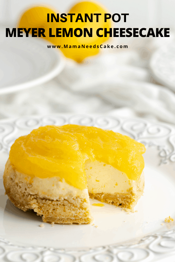Deliciously creamy Instant Pot Meyer Lemon Cheesecake.  Topping this cheesecake is flavorful lemon curd.  #instantpot #cheesecake #lemoncheesecake #lemon #meyerlemon #vanillawafer #springdessert #winterdessert #lemoncurd #valentine's day #easter