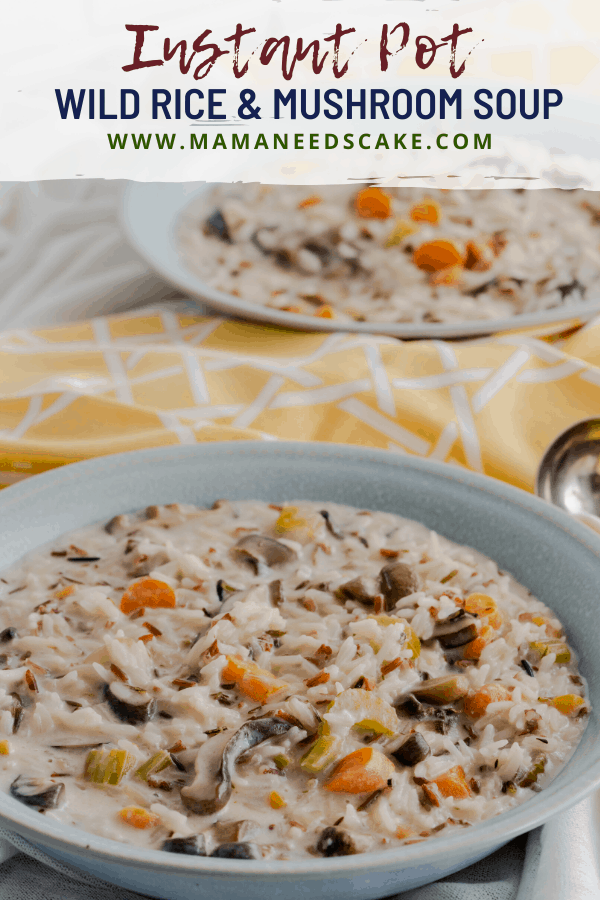 This Wild Rice & Mushroom Soup is made in the Instant Pot with a wild rice blend, fresh mushrooms, and fresh vegetables.  #instantpot #pressurecooker #wildrice #soup #glutenfree #glutenfreemeals #meals #gf #mushrooms #dinner #quickmeals #vegetables