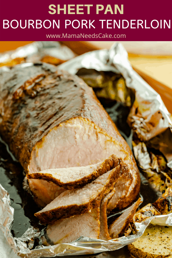 Sheet Pan Bourbon Pork Tenderloin and roasted potatoes made all on one sheet and finished at the same time.   Easy cleanup and perfect for a busy weeknight dinner.  #sheetpan #onesheet #pandinners #onepan #tenderloin #porktenderloin #dinner #easydinner #bourbon