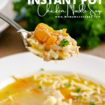 Instant Pot Chicken Noodle Soup Pin Image 2