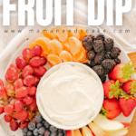 2 Ingredient Fruit Dip 1