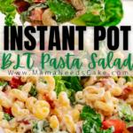Instant Pot BLT Pasta Salad